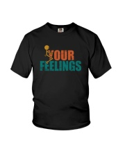 F YOUR FEELINGS Youth T-Shirt thumbnail