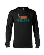 F YOUR FEELINGS Long Sleeve Tee thumbnail