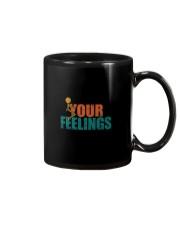 F YOUR FEELINGS Mug thumbnail