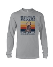 PEOPLE SHOULD SERIOUSLY STOP EXPECTING NORMAL 1 Long Sleeve Tee thumbnail