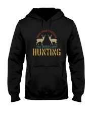 I WAS THINKING ABOUT HUNTING Hooded Sweatshirt thumbnail