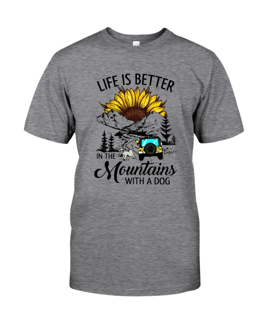 LIFE IS BETTER IN THE MOUNTAINS WITH A DOG Classic T-Shirt
