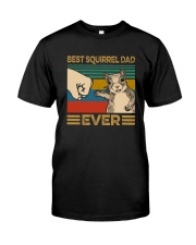 BEST SQUIRREL DAD EVER Classic T-Shirt front