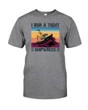 I RUN A TIGHT SHIPWRECK LIGHT Classic T-Shirt front