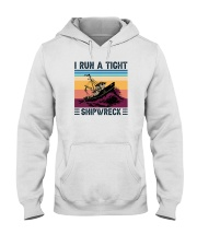 I RUN A TIGHT SHIPWRECK LIGHT Hooded Sweatshirt thumbnail