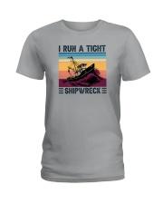 I RUN A TIGHT SHIPWRECK LIGHT Ladies T-Shirt thumbnail