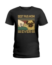 BEST PUG MOM EVER Ladies T-Shirt thumbnail