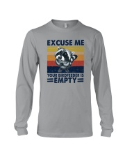 EXCUSE ME YOUR BIRDFEEDER IS EMPTY Long Sleeve Tee thumbnail