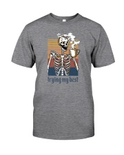 TRYING MY BEST SKULL COFFEE Classic T-Shirt front