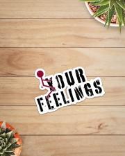 F YOUR FEELINGS Sticker - Single (Vertical) aos-sticker-single-vertical-lifestyle-front-07