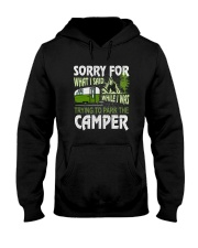 SORRY FOR WHAT I SAID WHILE I PARK THE CAMPER Hooded Sweatshirt tile
