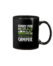 SORRY FOR WHAT I SAID WHILE I PARK THE CAMPER Mug thumbnail