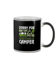 SORRY FOR WHAT I SAID WHILE I PARK THE CAMPER Color Changing Mug tile