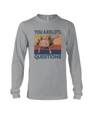 YOU AXOLOTL QUESTIONS Long Sleeve Tee thumbnail