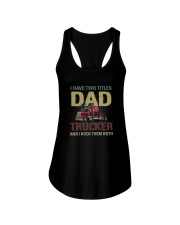 TWO TITLES DAD AND TRUCKER Ladies Flowy Tank thumbnail
