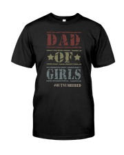 DAD OF GIRLS OUTNUMBERED Classic T-Shirt front