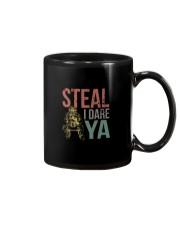 STEAL I DARE YA Mug thumbnail