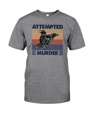 ATTEMPTED MURDER Classic T-Shirt front