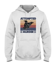 ATTEMPTED MURDER Hooded Sweatshirt thumbnail