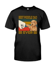 BEST  Poodle DAD EVER Classic T-Shirt front