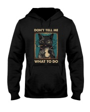 DON'T TELL ME WHAT TO DO Hooded Sweatshirt thumbnail