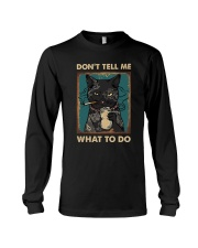 DON'T TELL ME WHAT TO DO Long Sleeve Tee thumbnail