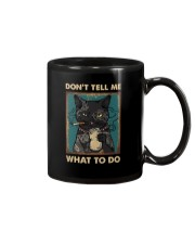 DON'T TELL ME WHAT TO DO Mug thumbnail