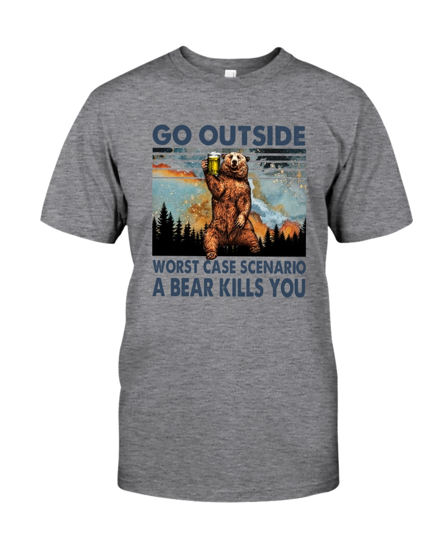 GO OUTSIDE A BEAR KILLS U Classic T-Shirt
