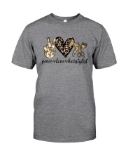 PEACE LOVE HAIRSTYLIST Classic T-Shirt front