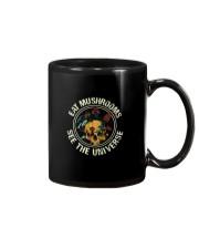 EAT MUSHROOMS SEE THE UNIVERSE Mug thumbnail