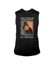 THAT'S WHAT I DO I READ BOOKS AND I KNOW THINGS Sleeveless Tee thumbnail