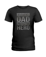 HUUSBAND DAD PROTECTOR HERO Ladies T-Shirt thumbnail