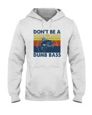 DON'T BE A DUMB BASS Hooded Sweatshirt tile