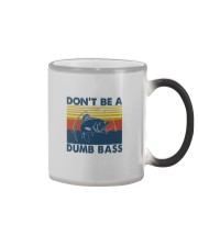 DON'T BE A DUMB BASS Color Changing Mug tile