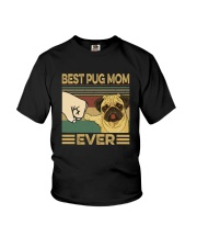 BEST PUG MOM EVER s Youth T-Shirt thumbnail