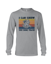 I CAN SHOW YOU SOME TRASH Long Sleeve Tee thumbnail