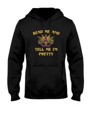 BEAD ME AND TELL ME I'M PRETTY Hooded Sweatshirt thumbnail
