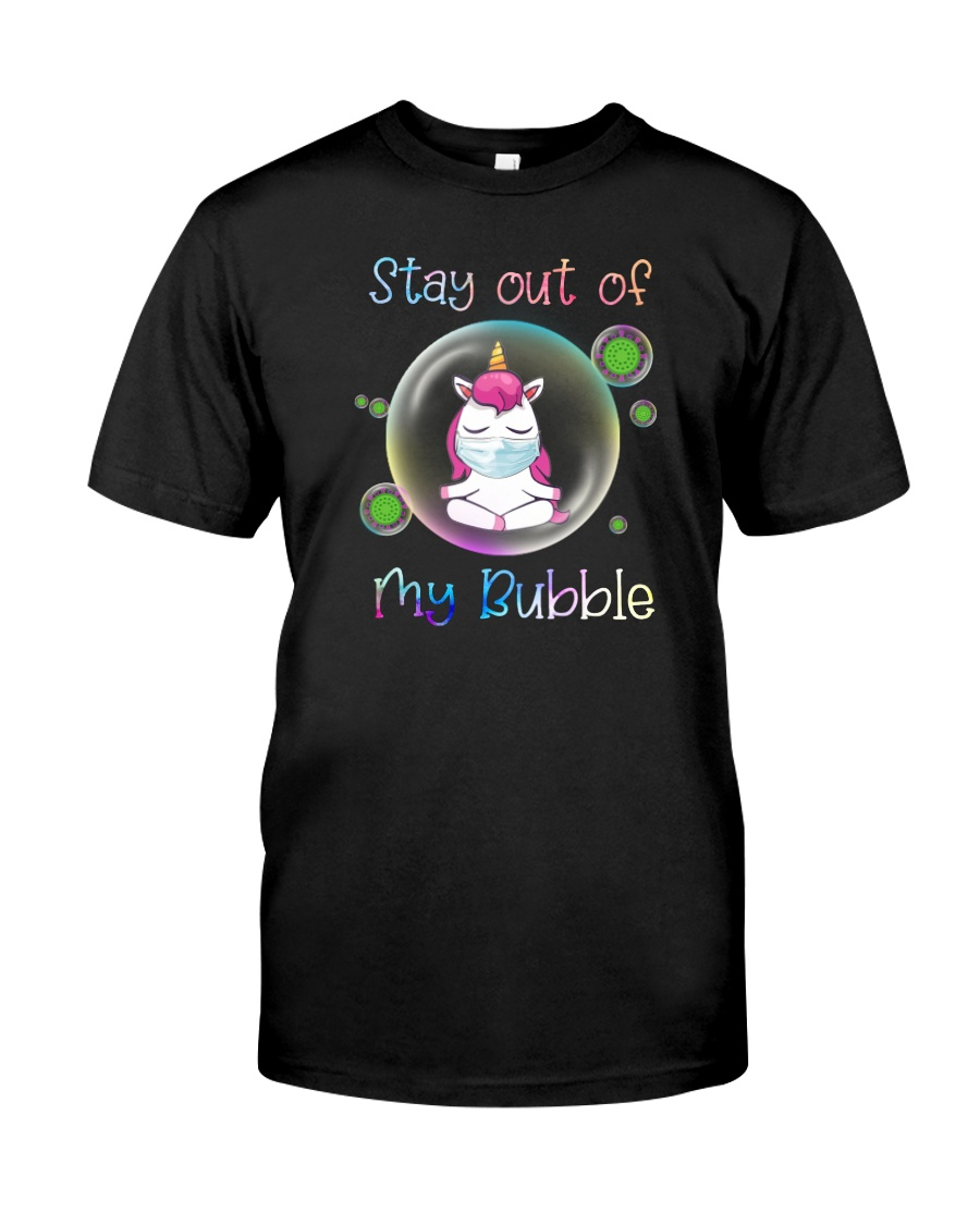 STAY OUT OF MY BUBBLE Unicorn Classic T-Shirt