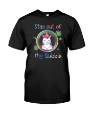 STAY OUT OF MY BUBBLE Unicorn Classic T-Shirt front