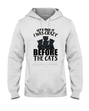 I WAS CRAZY BEFORE THE CATS Hooded Sweatshirt thumbnail