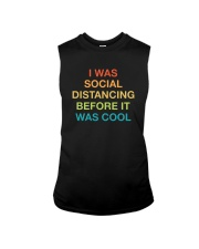 I WAS SOCIAL DISTANCING BEFORE IT WAS COOL Sleeveless Tee thumbnail