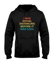 I WAS SOCIAL DISTANCING BEFORE IT WAS COOL Hooded Sweatshirt tile