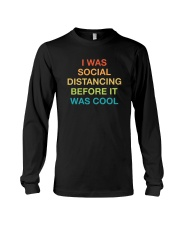 I WAS SOCIAL DISTANCING BEFORE IT WAS COOL Long Sleeve Tee tile