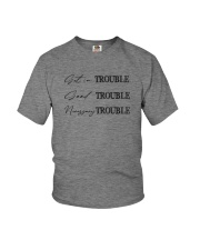 GET IN TROUBLE GOOD TROUBLE Youth T-Shirt thumbnail