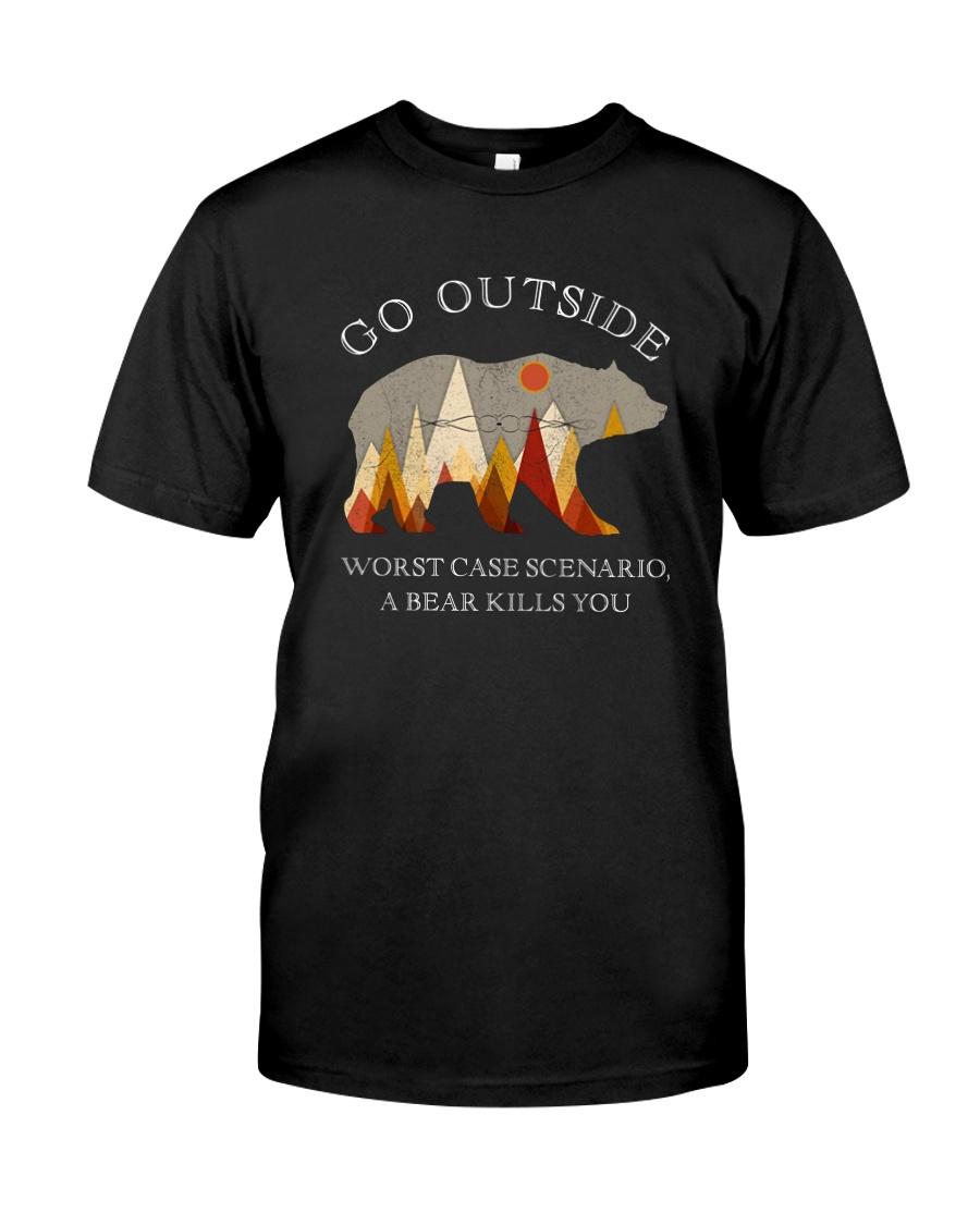 GO OUTSIDE A BEAR KILLS YOU Classic T-Shirt