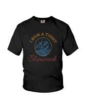 I RUN A TIGHT SHIPWRECK Youth T-Shirt thumbnail