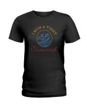 I RUN A TIGHT SHIPWRECK Ladies T-Shirt thumbnail