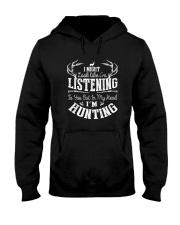IN MY HEAD I'M HUNTING Hooded Sweatshirt thumbnail