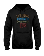 IT'S FINE I'M FINE EVERYTHING IS FINE Hooded Sweatshirt thumbnail