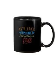 IT'S FINE I'M FINE EVERYTHING IS FINE Mug thumbnail